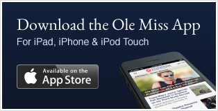 D ownload the Ole Miss App for iPad, iPhone and iPod Touch